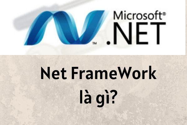Net Framework là gì